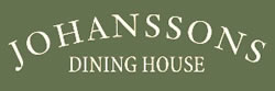 Visit our sister restaurant, Johansson's Dining House!